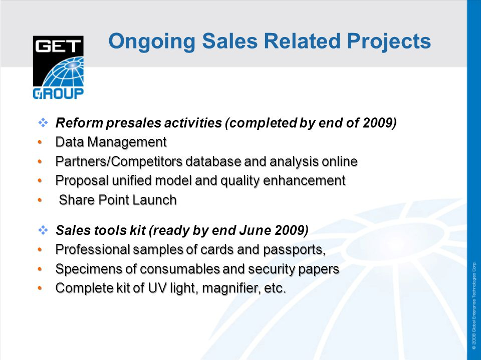 Ongoing Sales Related Projects
