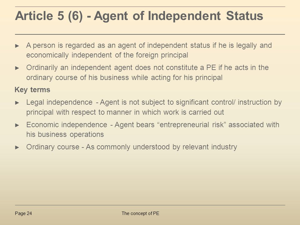 Article 5 (6) - Agent of Independent Status