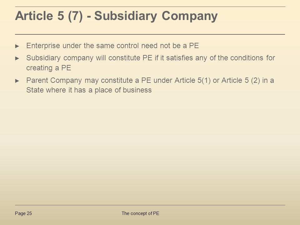 Article 5 (7) - Subsidiary Company