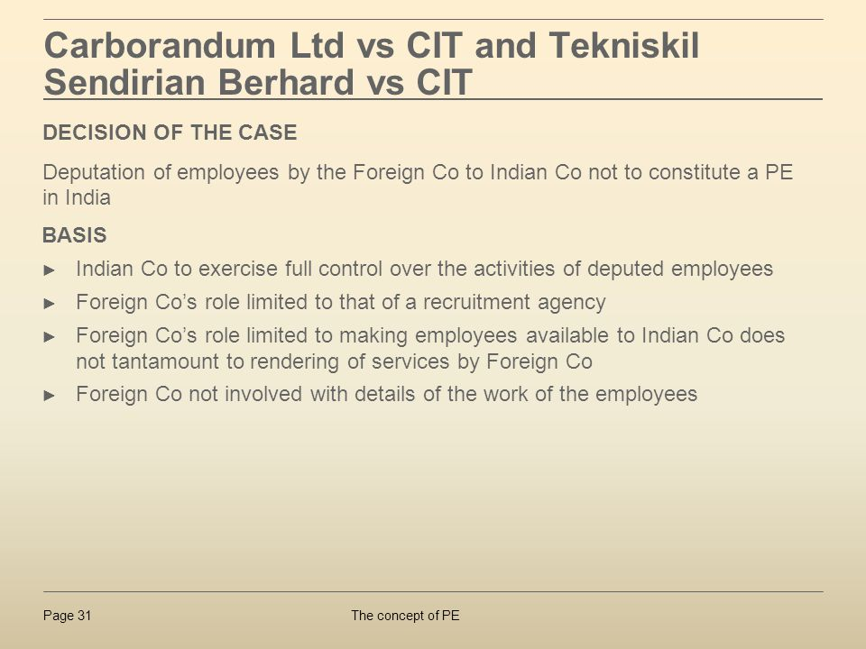 Carborandum Ltd vs CIT and Tekniskil Sendirian Berhard vs CIT