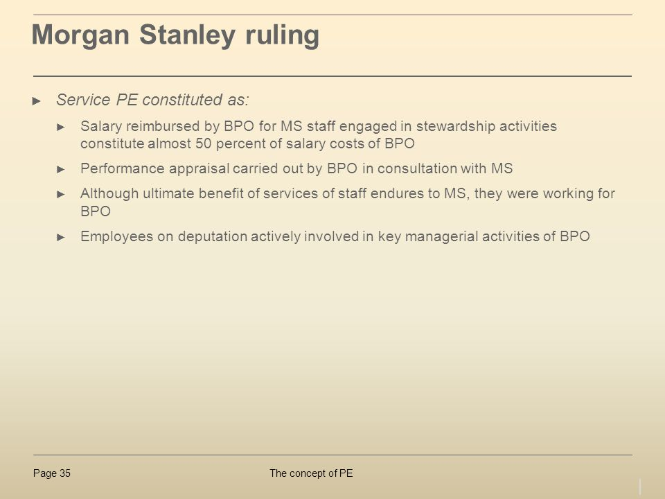 Morgan Stanley ruling Service PE constituted as: | 35