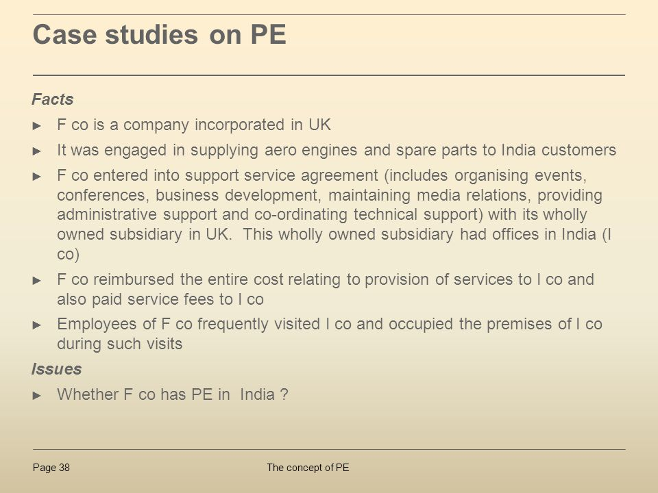 Case studies on PE Facts F co is a company incorporated in UK