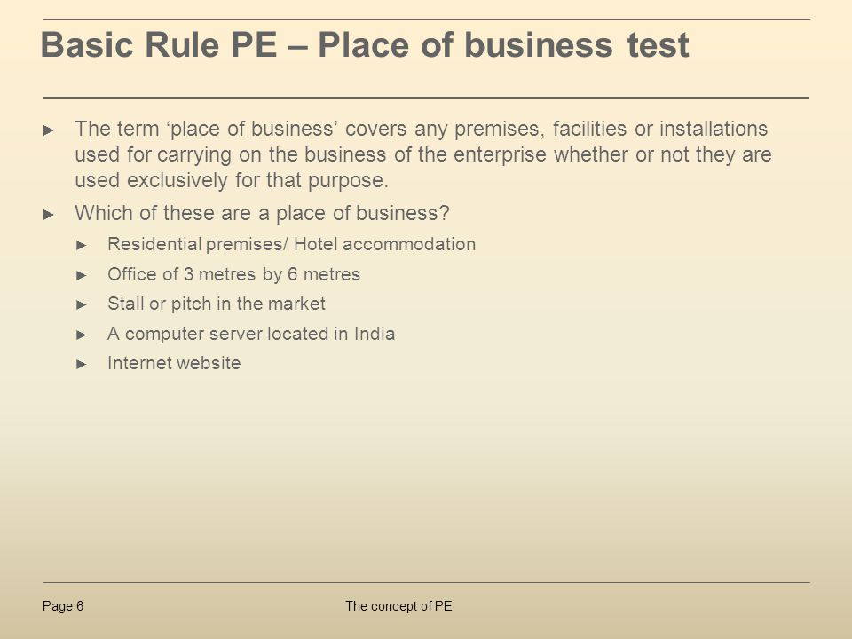 Basic Rule PE – Place of business test
