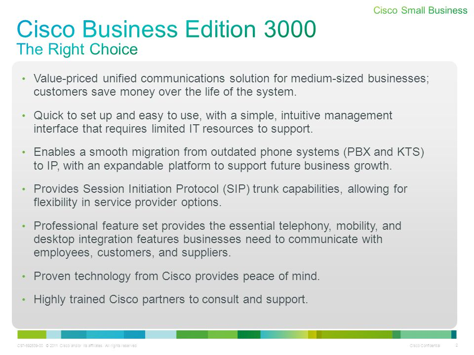Cisco Business Edition 3000 The Right Choice