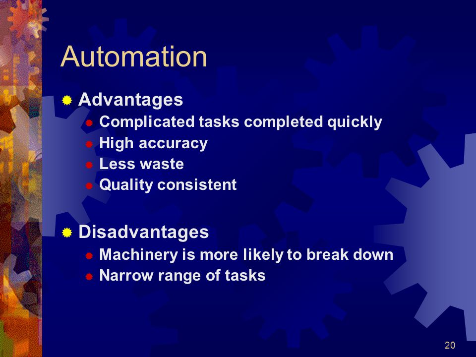 Automation Advantages Disadvantages