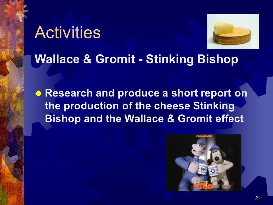 Activities Wallace & Gromit - Stinking Bishop