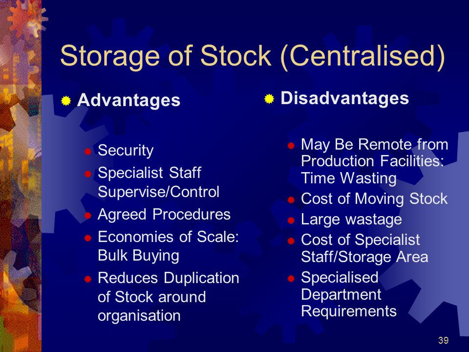 Storage of Stock (Centralised)