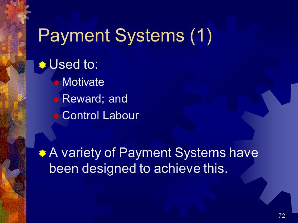 Payment Systems (1) Used to: