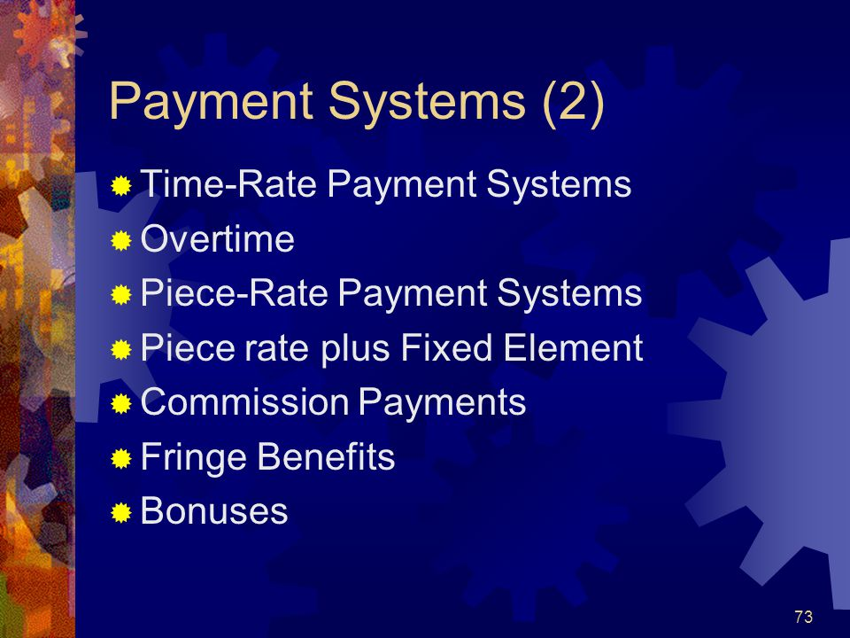 Payment Systems (2) Time-Rate Payment Systems Overtime