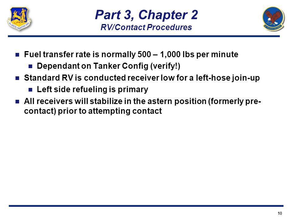 Part 3, Chapter 2 RV/Contact Procedures