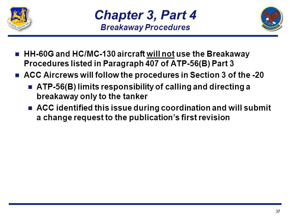 Chapter 3, Part 4 Breakaway Procedures