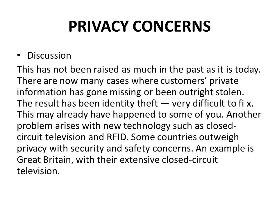 PRIVACY CONCERNS Discussion