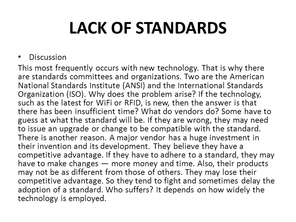 LACK OF STANDARDS Discussion