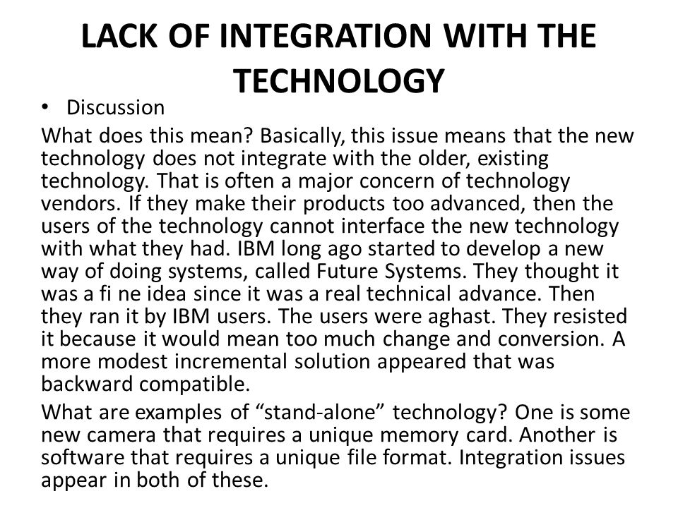 LACK OF INTEGRATION WITH THE TECHNOLOGY