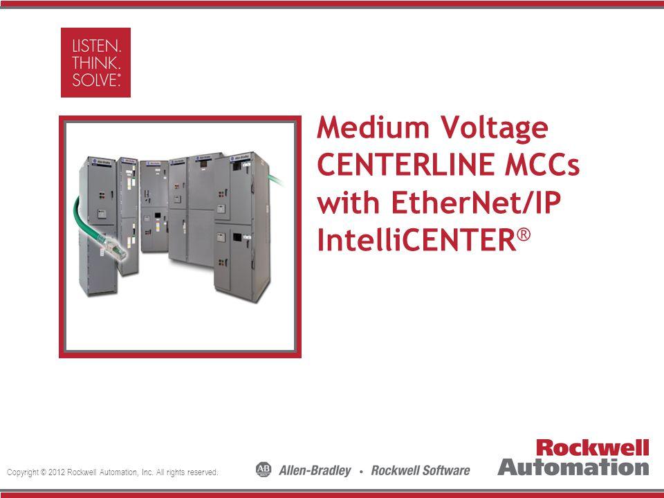 Medium Voltage CENTERLINE MCCs with EtherNet/IP IntelliCENTER®