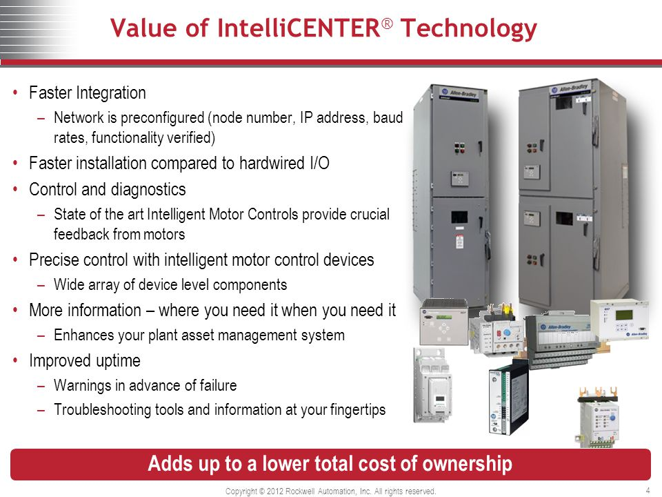 Value of IntelliCENTER® Technology