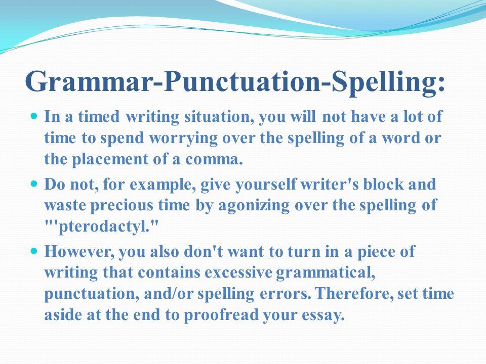 Grammar-Punctuation-Spelling: