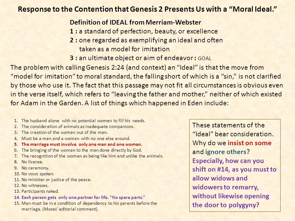 Response to the Contention that Genesis 2 Presents Us with a Moral Ideal.