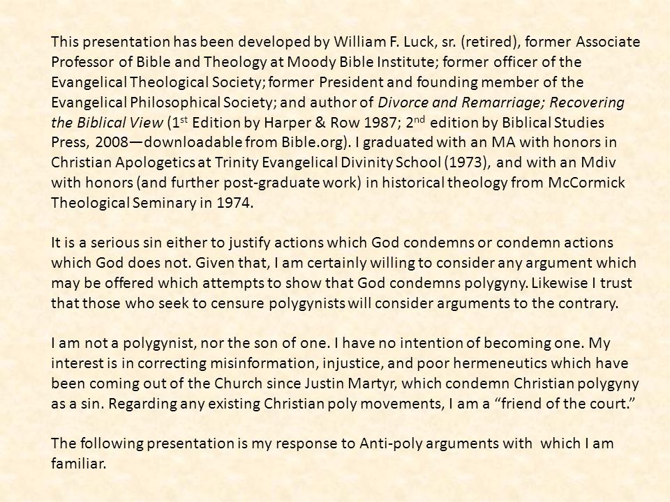 This presentation has been developed by William F. Luck, sr