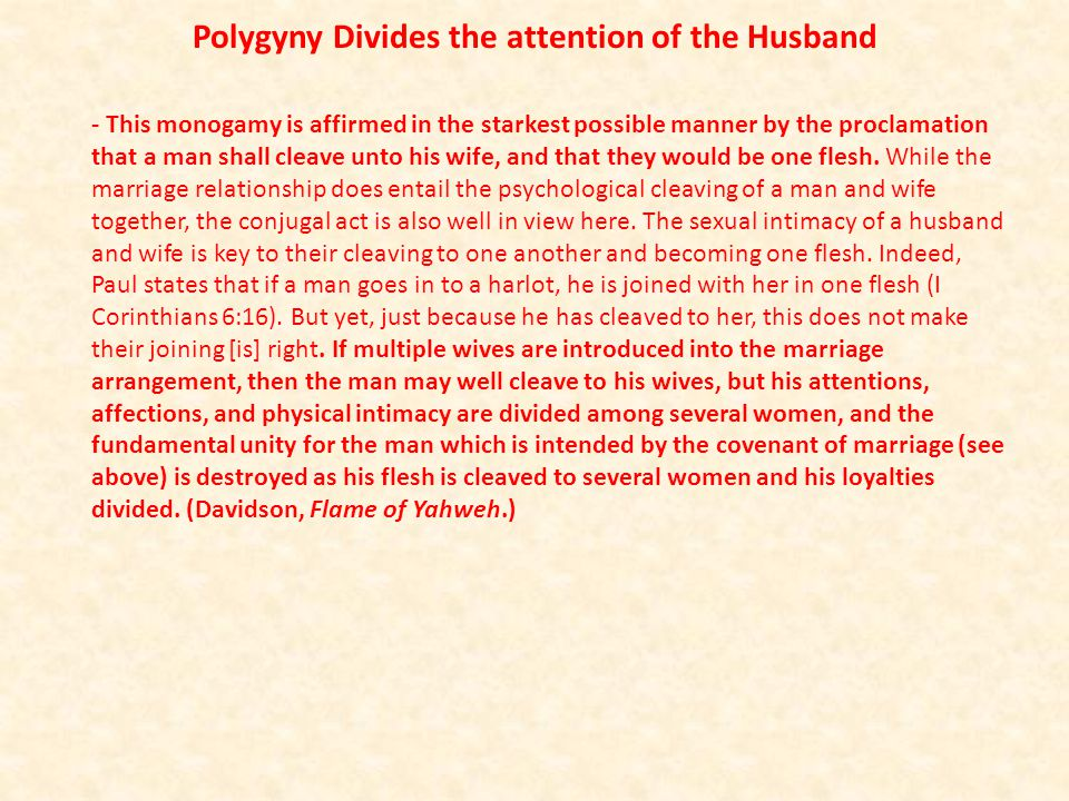 Polygyny Divides the attention of the Husband