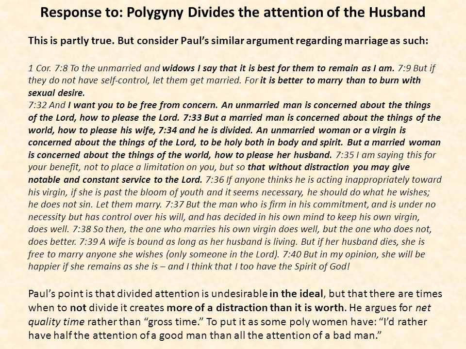 Response to: Polygyny Divides the attention of the Husband