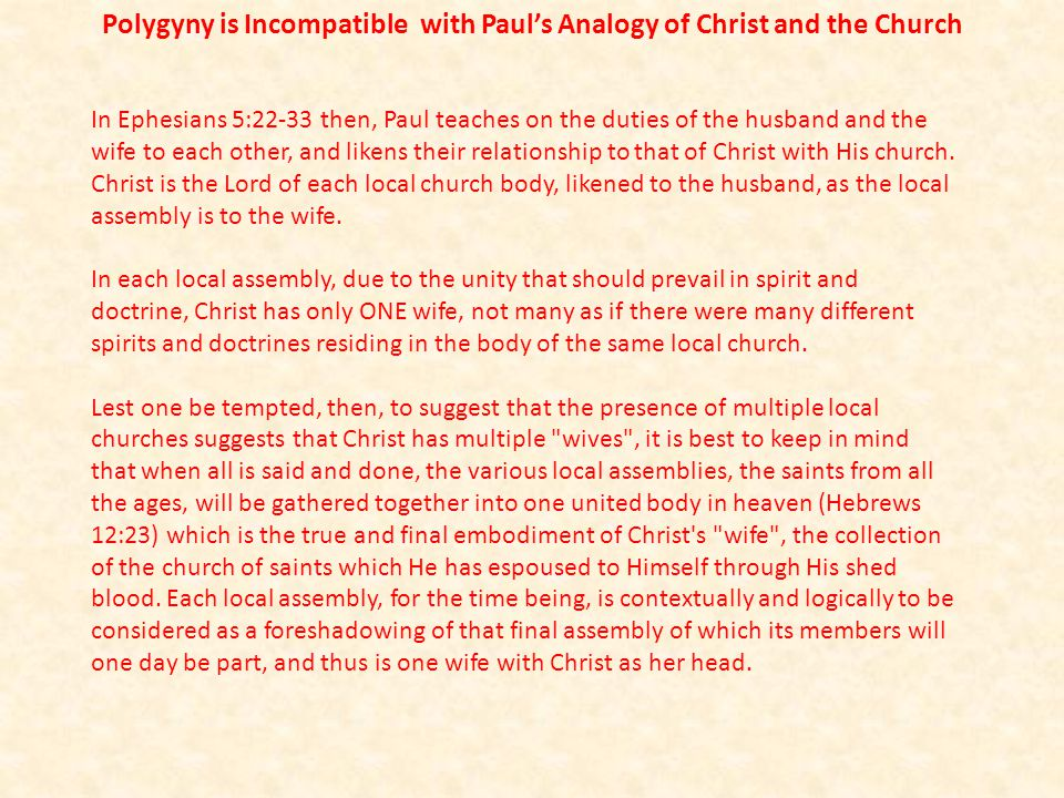 Polygyny is Incompatible with Paul's Analogy of Christ and the Church