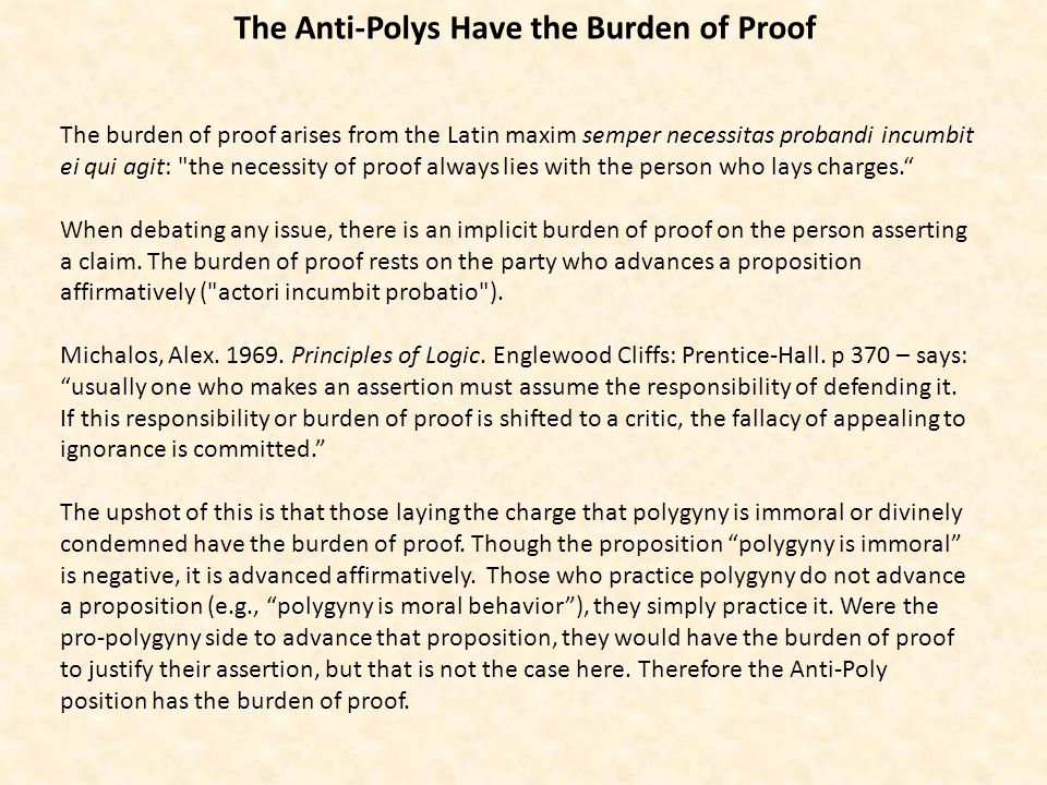 The Anti-Polys Have the Burden of Proof