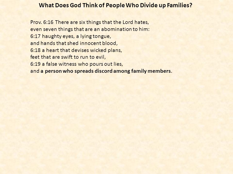 What Does God Think of People Who Divide up Families