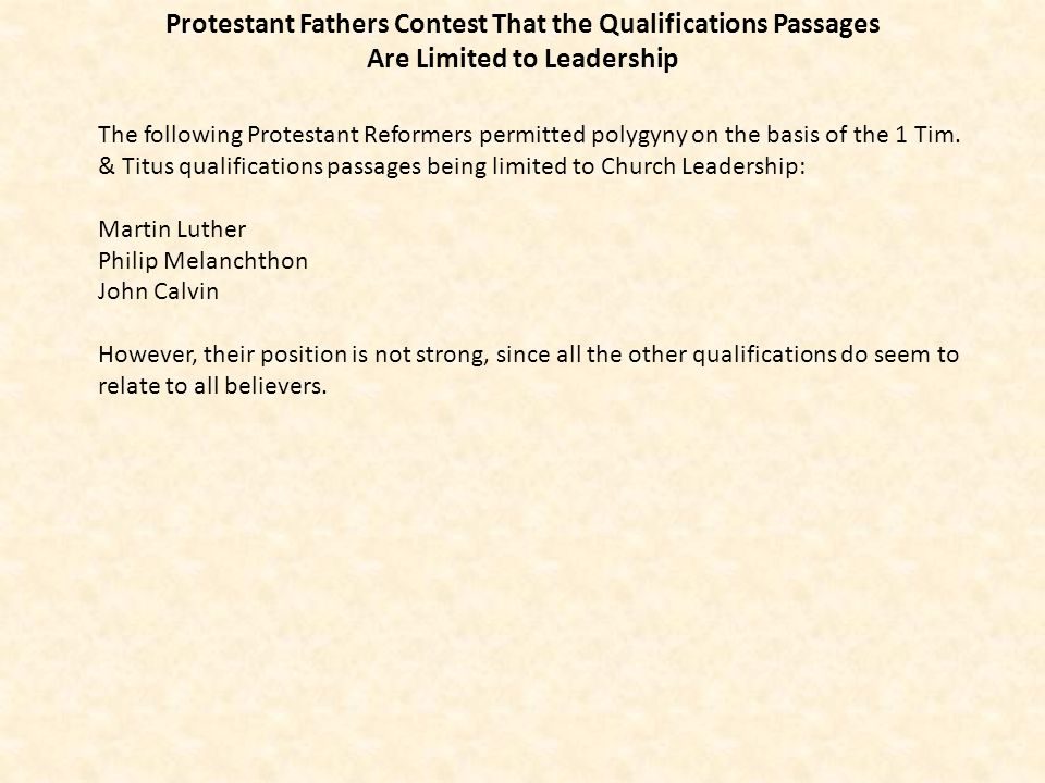 Protestant Fathers Contest That the Qualifications Passages Are Limited to Leadership