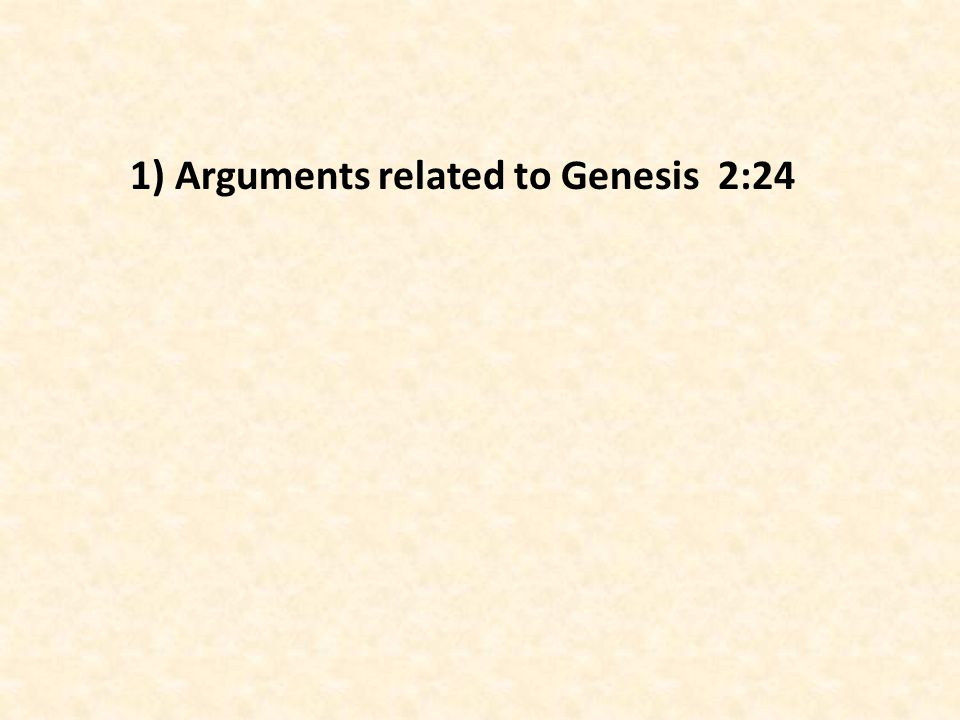 1) Arguments related to Genesis 2:24