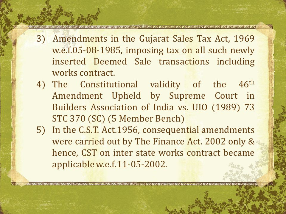 3) Amendments in the Gujarat Sales Tax Act, 1969 w. e. f