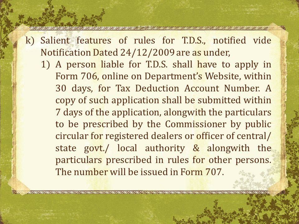 Salient features of rules for T. D. S