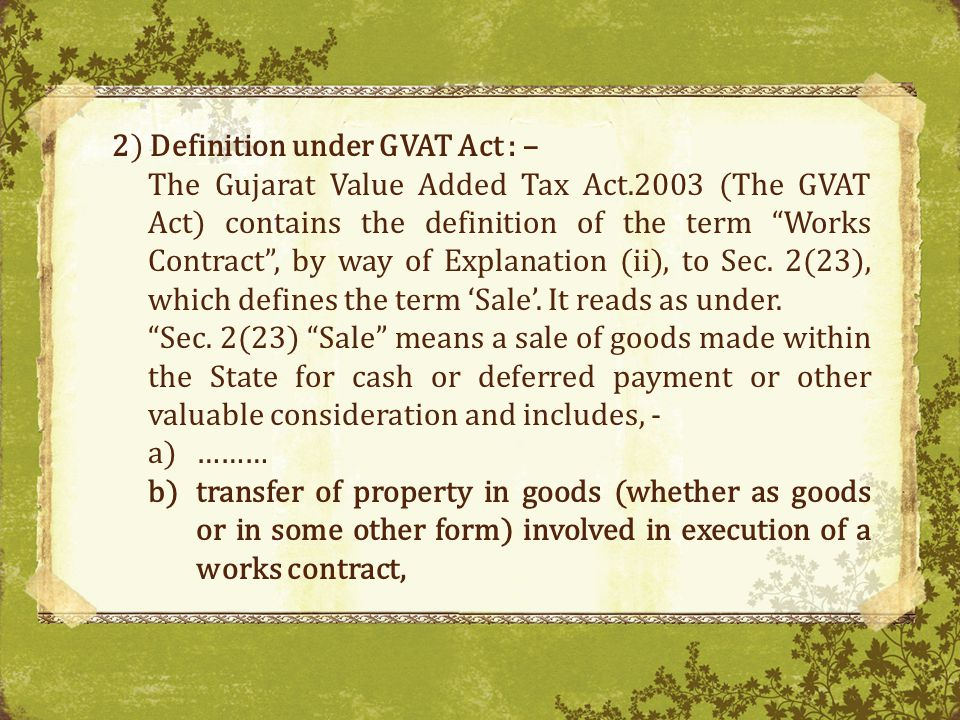 2) Definition under GVAT Act : –