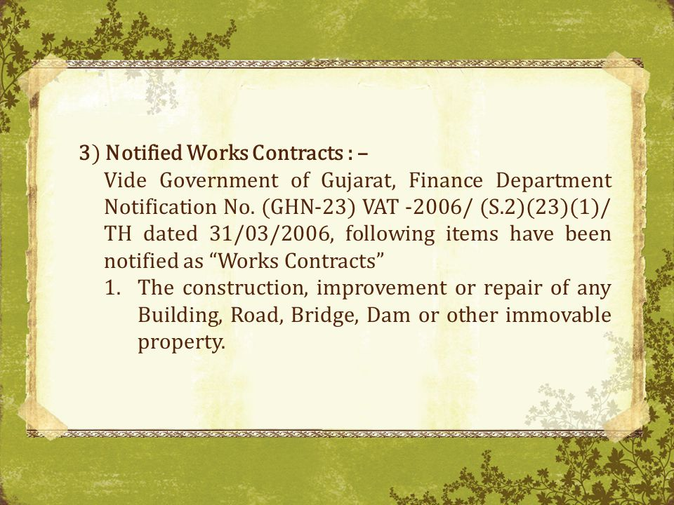 3) Notified Works Contracts : –