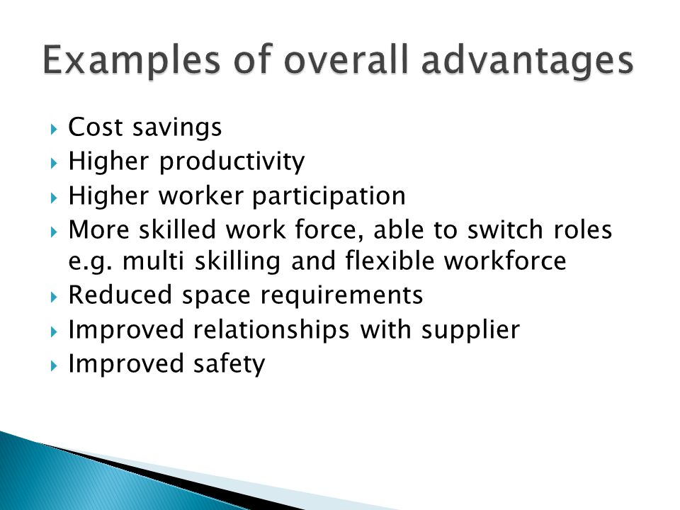 Examples of overall advantages