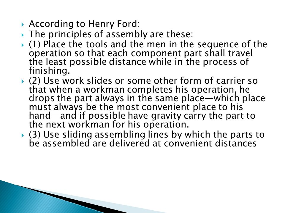 According to Henry Ford: