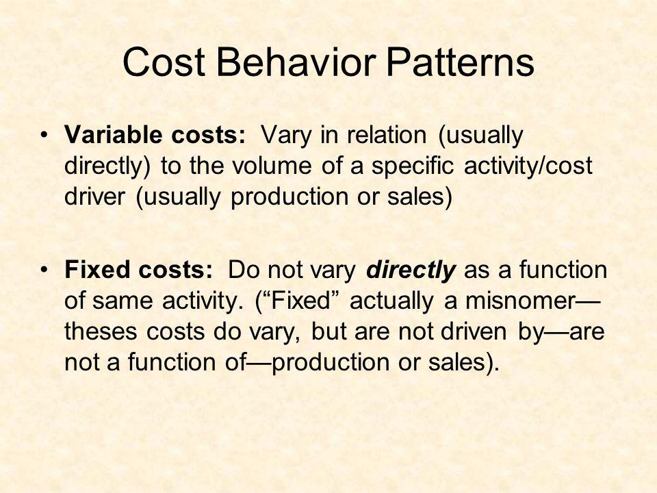 Cost Behavior Patterns