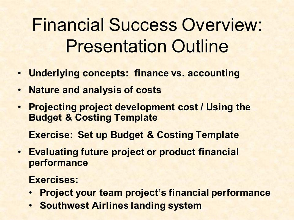 Financial Success Overview: Presentation Outline