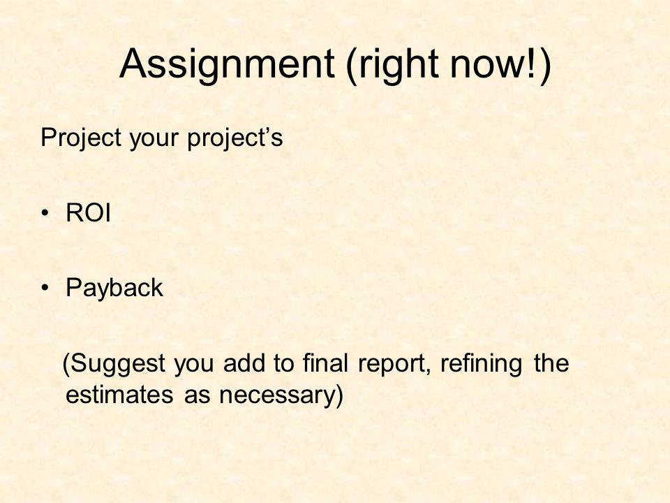 Assignment (right now!)