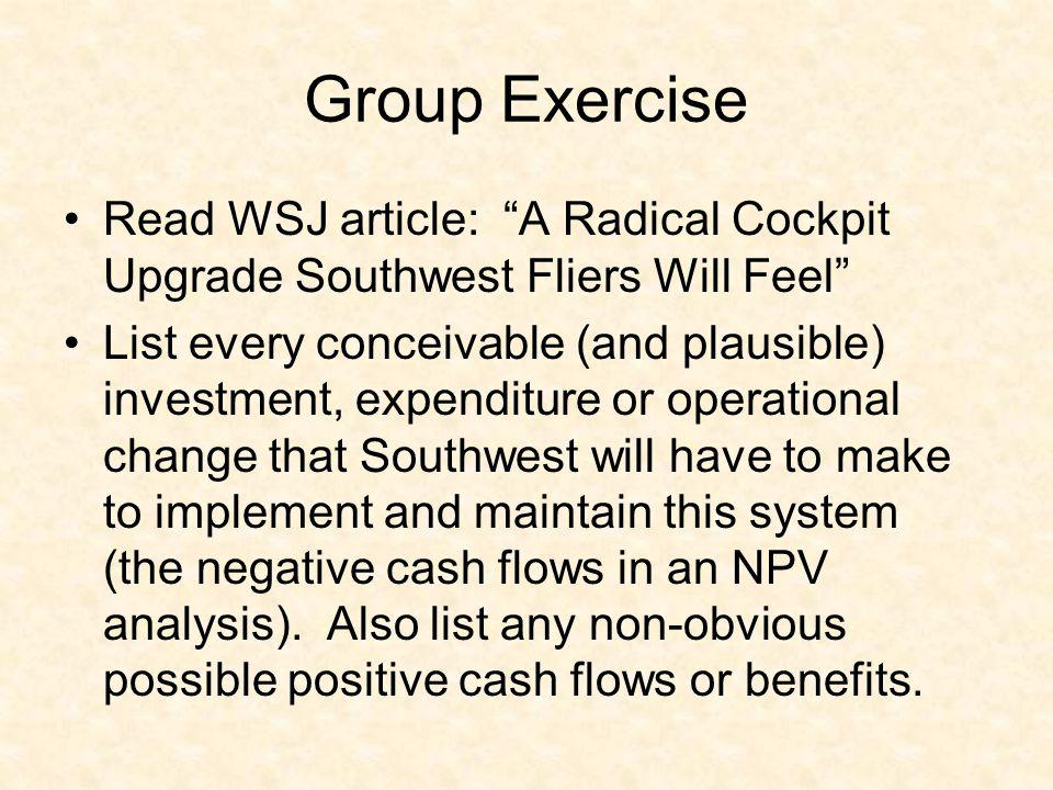 Group Exercise Read WSJ article: A Radical Cockpit Upgrade Southwest Fliers Will Feel