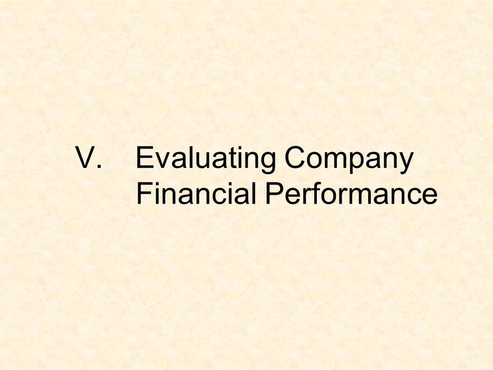 V. Evaluating Company Financial Performance
