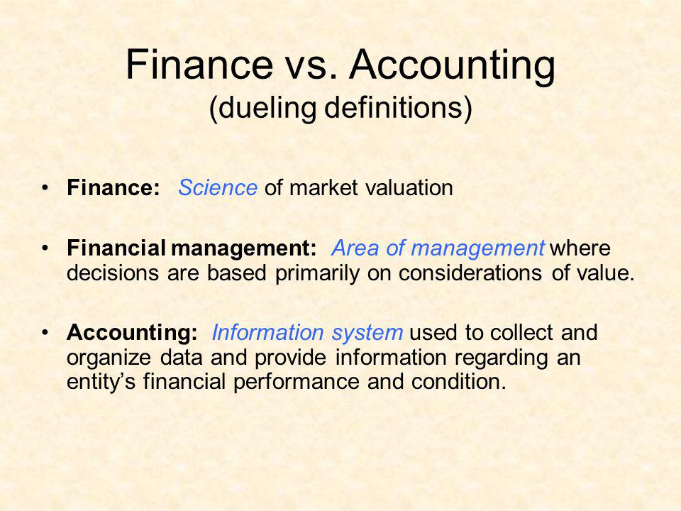 Finance vs. Accounting (dueling definitions)