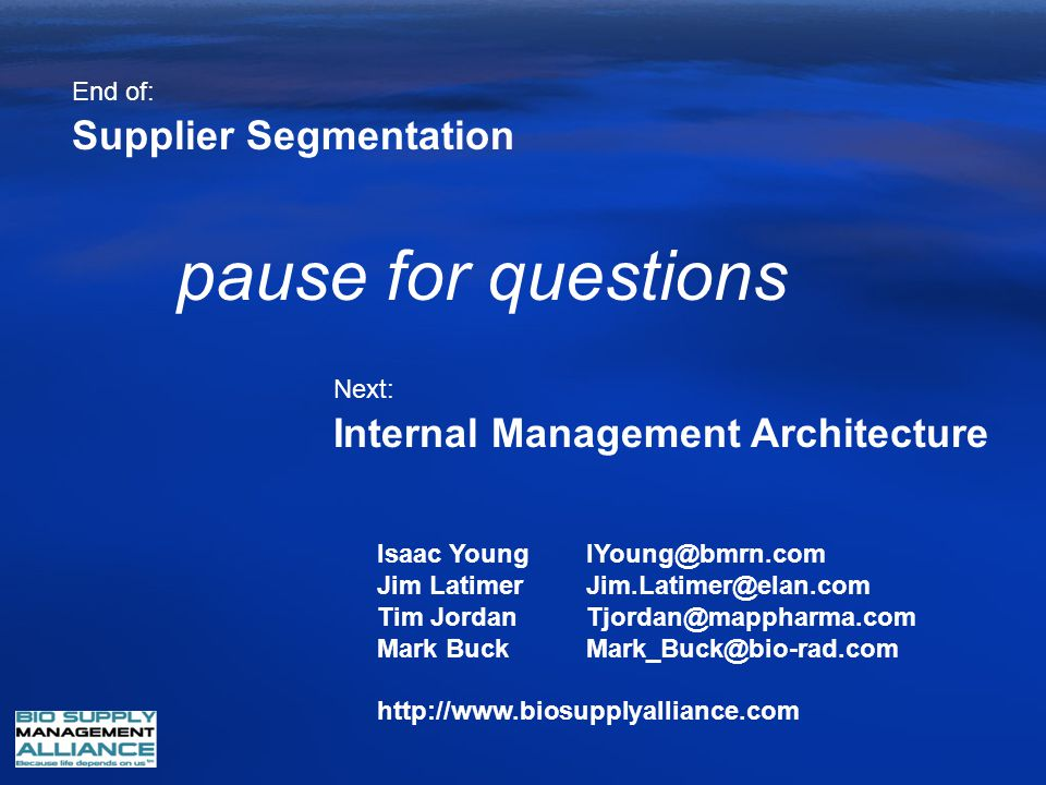 pause for questions Supplier Segmentation