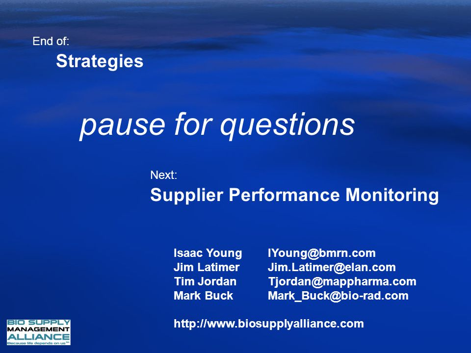 pause for questions Strategies Supplier Performance Monitoring End of: