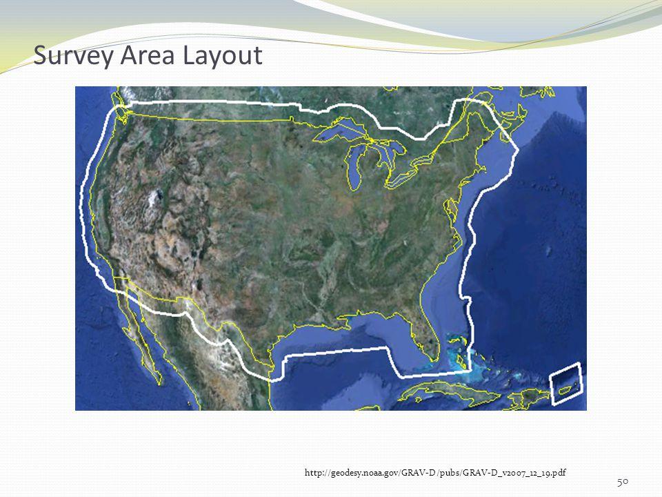 Survey Area Layout http://geodesy.noaa.gov/GRAV-D/pubs/GRAV-D_v2007_12_19.pdf