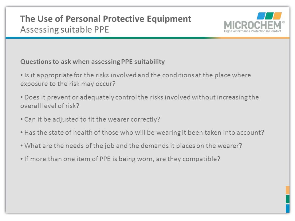 The Use of Personal Protective Equipment Assessing suitable PPE