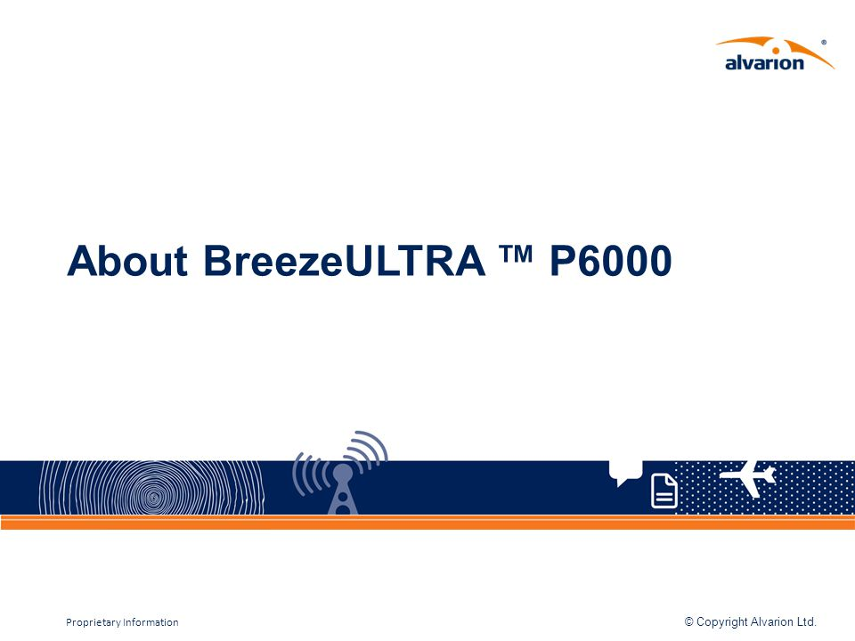 About BreezeULTRA ™ P6000