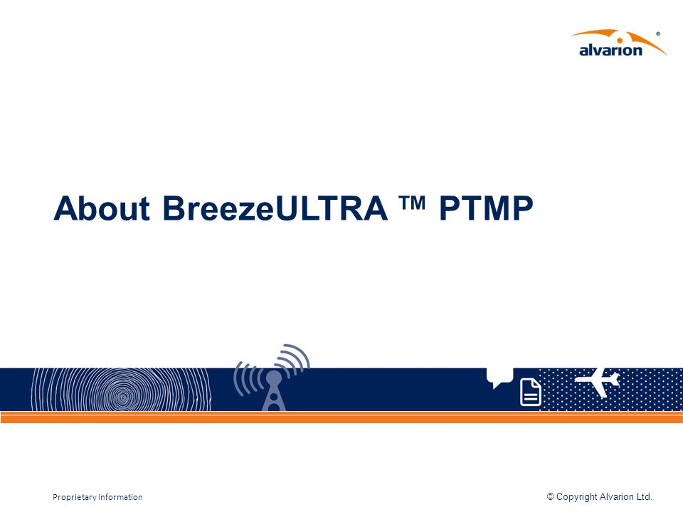 About BreezeULTRA ™ PTMP