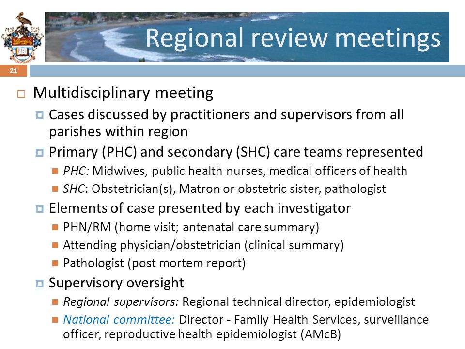 Regional review meetings