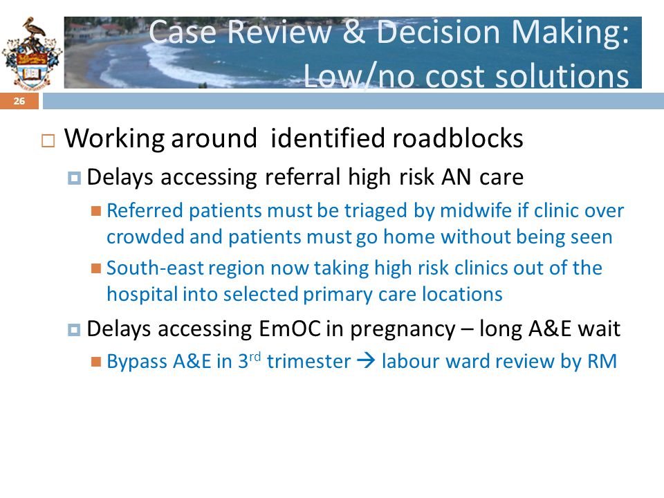 Case Review & Decision Making: Low/no cost solutions